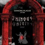 Ominous Origins: Dance Like It's 1518