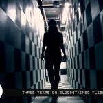 Reel Review: Three Tears on Bloodstained Flesh (2014)