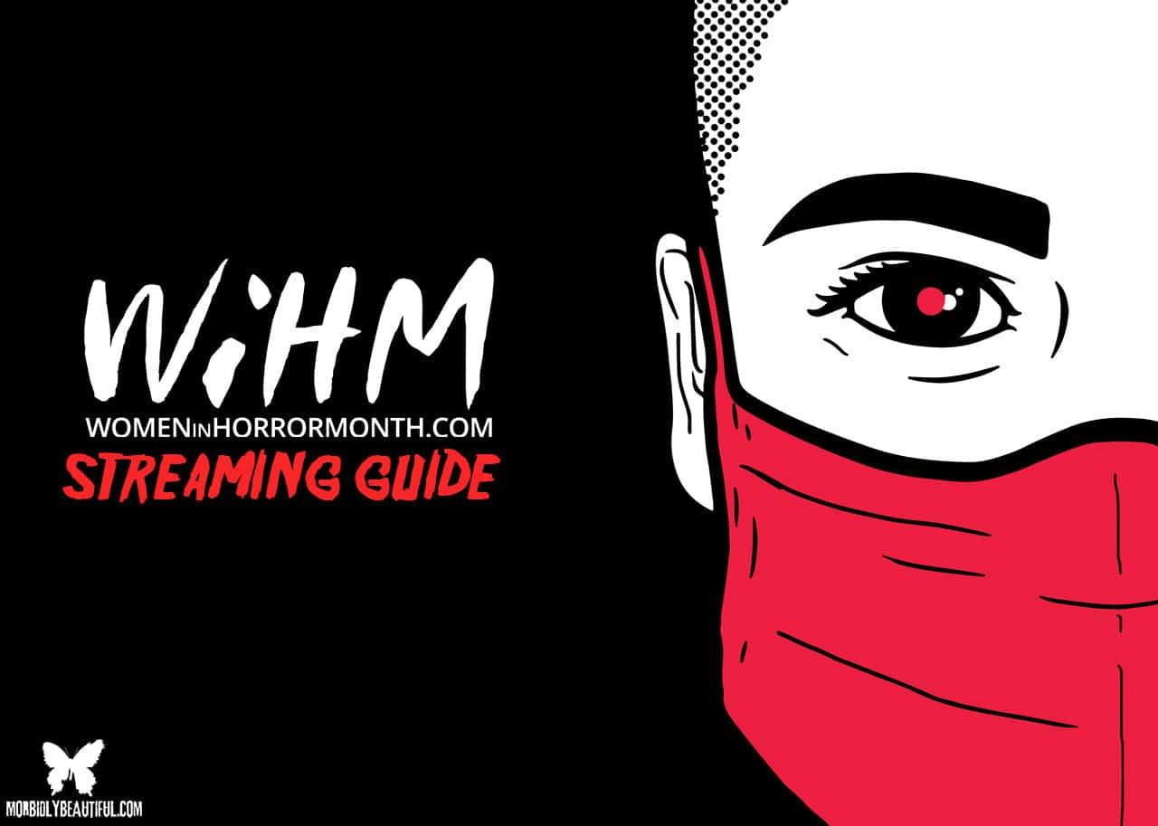 Women in Horror Streaming Guide