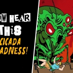 Cicada Madness! Review
