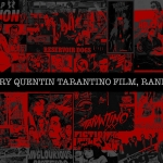 Every Quentin Tarantino Film, Ranked