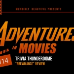 Adventures in Movies: Trivia Thunderdome