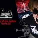 Bloodhound Pix: Rocko Zevenbergen and Cinema Obscura