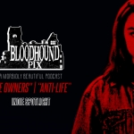 Bloodhound Pix: Indie Spotlight Double Feature