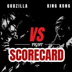 Godzilla vs Kong: Fight Scorecard