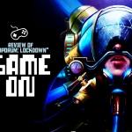 "Game On: ""Vaporum: Lockdown"" Review"