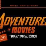 """Adventures in Movies: """"Spiral"""" Special Edition"""