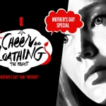Cheer and Loathing: Mother's Day Special