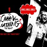 Cheer and Loathing: Girls, Girls, Girls