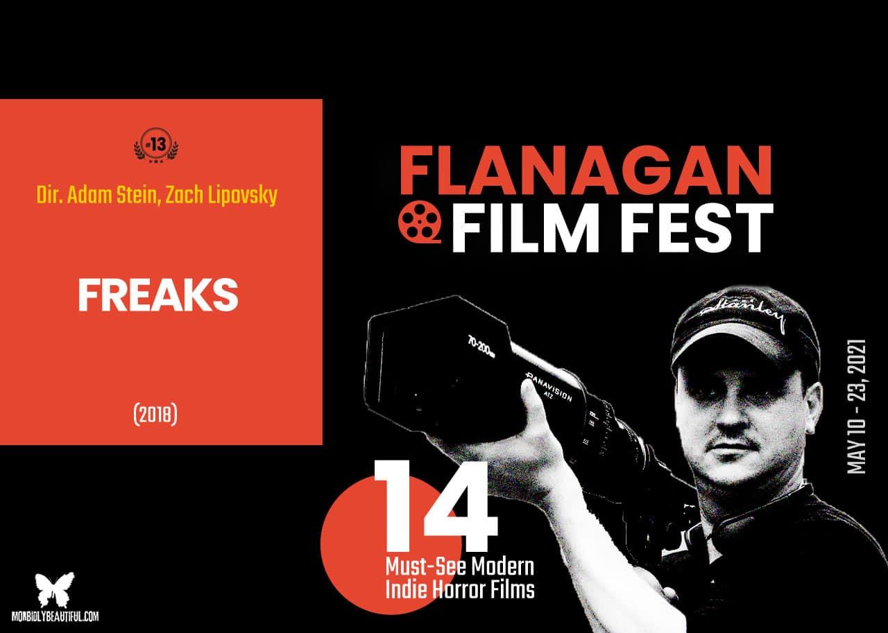 Flanagan Film Fest Freaks