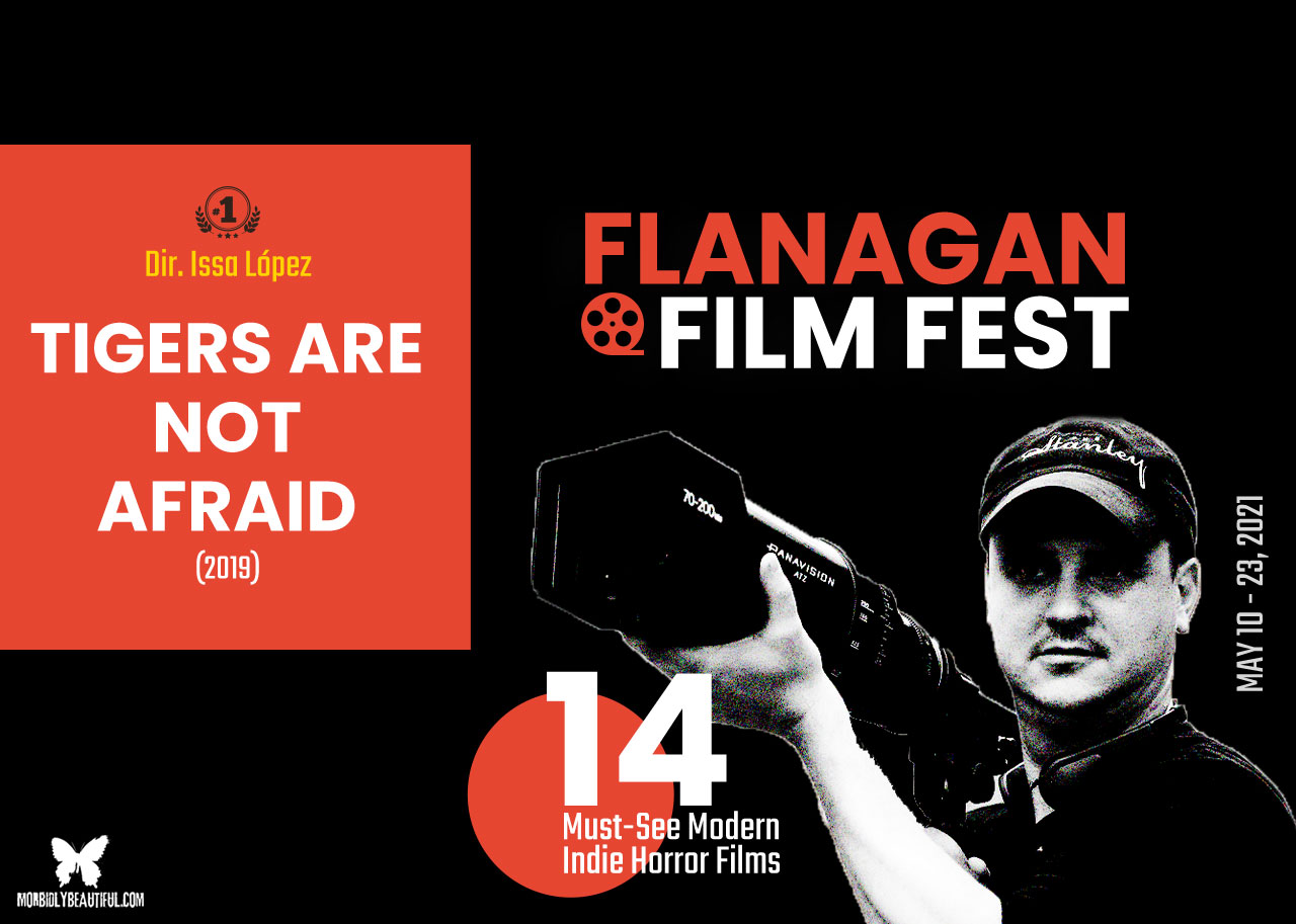 Flanagan Film Fest Tigers Are Not Afraid