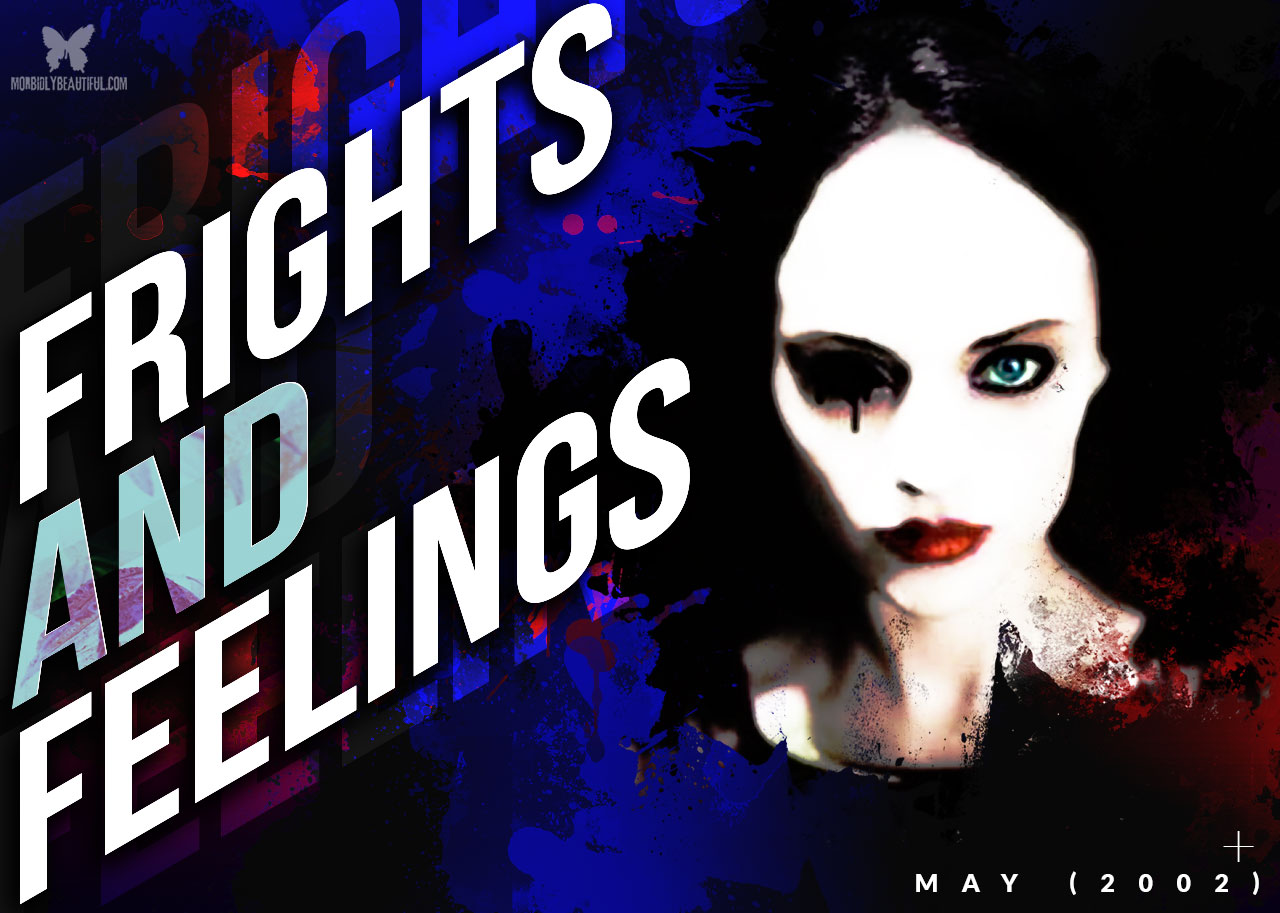 Frights and Feelings May