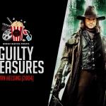 Guilty Pleasures: Van Helsing (2004)