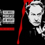 They Mostly Podcast at Night: Theatre of Blood