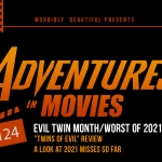 Adventures in Movies: 2021 Misses and Twin Trouble