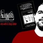 Bloodhound Pix: S. Craig Zahler Interview