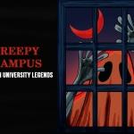 Creepy Campus: Five Urban University Legends