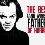 The Ten Best (and Worst) Fathers of Horror