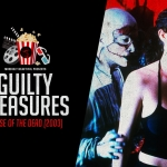 Guilty Pleasures: House of the Dead (2003)