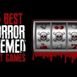 Trio of Terror: Three Best Horror-Themed Slot Games