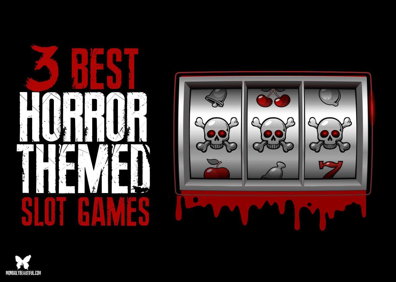 horror slot games