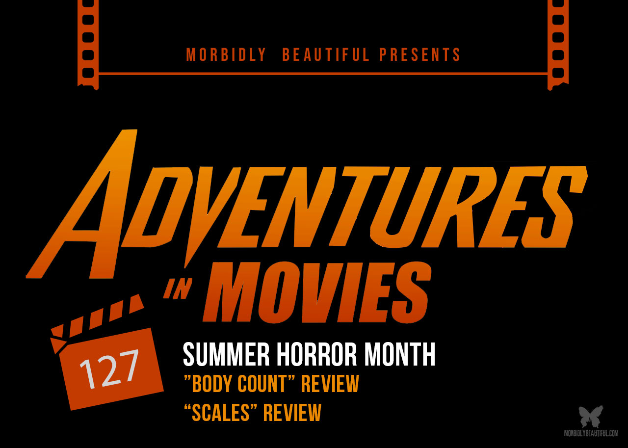 Adventures in Movies Body Count and Scales