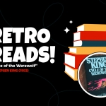 Retro Reads: Cycle of the Werewolf (Stephen King)