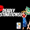Deadly Destinations