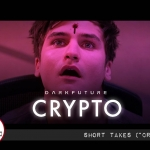 """Short Takes: """"Crypto"""" Capitalizes on Modern Fears"""