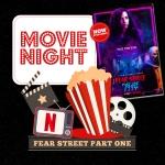 "Movie Night: ""Fear Street Part One: 1994"""