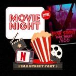 "Movie Night: ""Fear Street Part 3: 1666"""