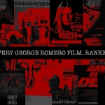 Every George A. Romero Film, Ranked