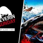 Severin Sunday: Deep Blood (1990)