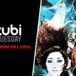 Tubi Tuesday: The Vampire Doll (1970)