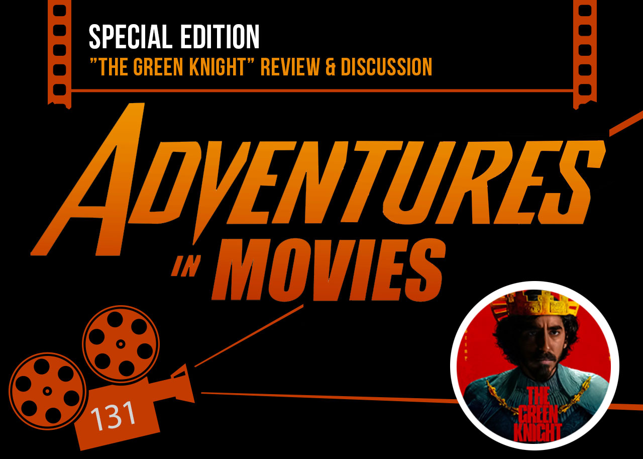 Adventures in Movies The Green Knight Special
