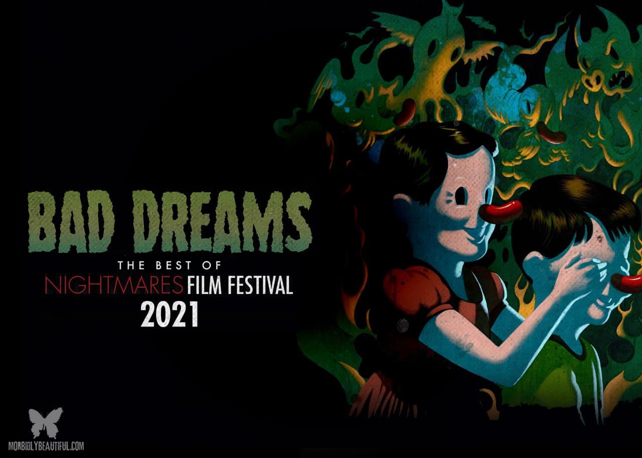 Nightmares Film Fest Bad Dreams