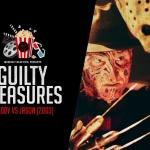 Guilty Pleasures: Freddy vs Jason (2003)