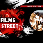 The Films of F Street: Caged Heat (1974)