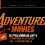 Adventures in Movies: Last Matinee/It Came From Below
