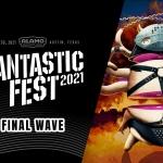 Fantastic Fest 2021 Final Wave
