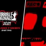 Horrible Imaginings 2021: 10 Standout Shorts (Part 2)
