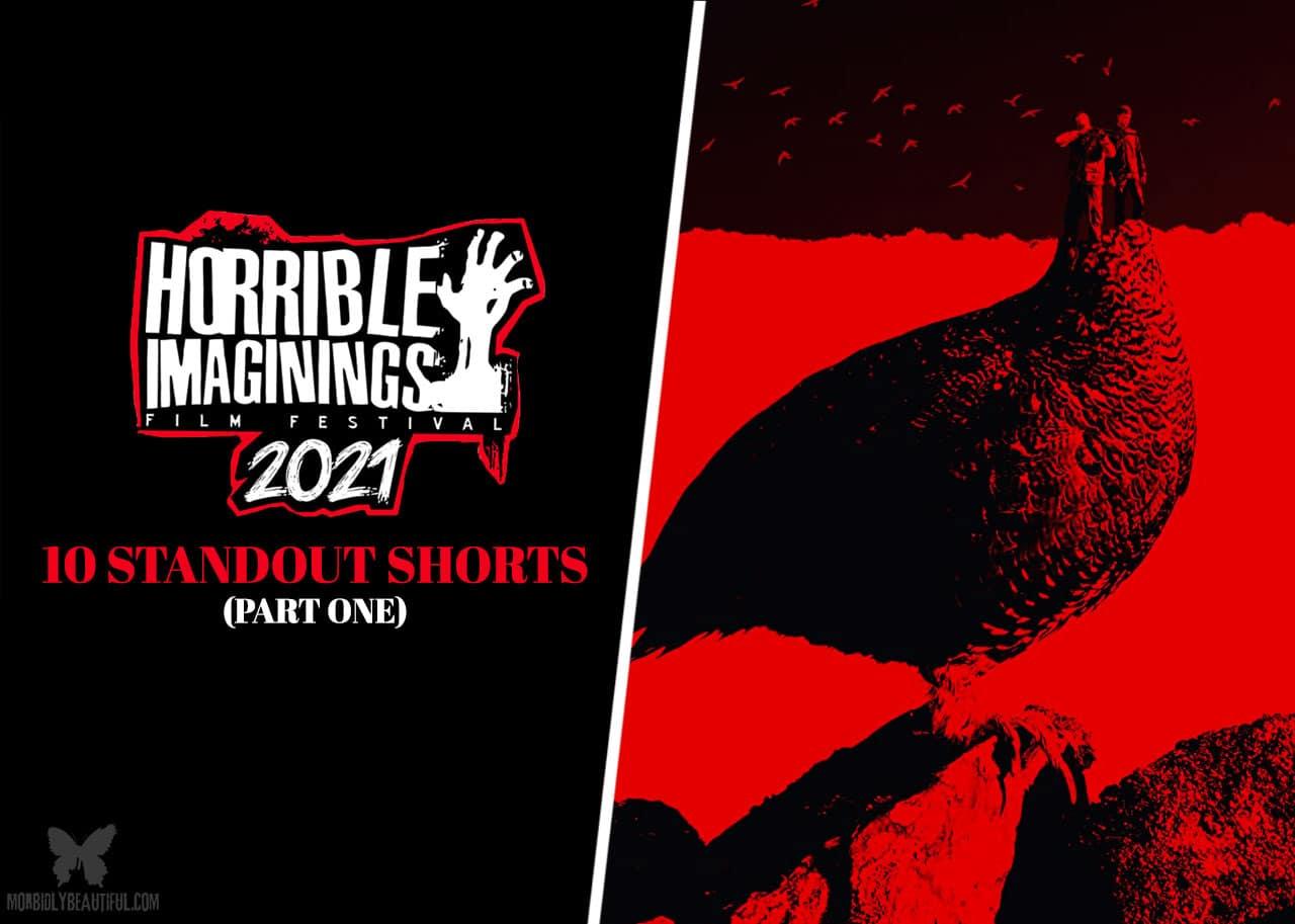 Horrible Imaginings 2021 Shorts