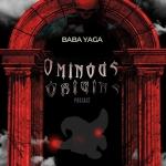 Ominous Origins: It's the Baba Yaga