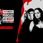They Mostly Podcast at Night: Soul Survivors