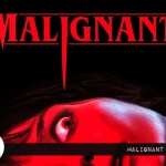 Reel Review: Malignant (2021)