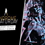 Syndrome Saturday: Murder Weapon/Deadly Embrace