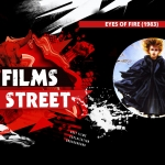 The Films of F Street: Eyes of Fire (1983)