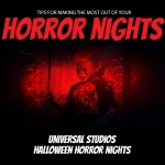 """Tips for Making the Most Out of Your """"Horror Nights"""""""