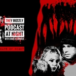 They Mostly Podcast at Night: 30 Days of Night