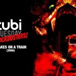 Tubi Tuesday: Snakes on a Train (2006)